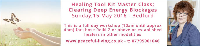 Healing Tool Kit Master Class; Clearing Deep Energy Blockages