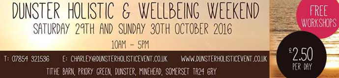 Dunster Holistic & Wellbeing Weekend 2016