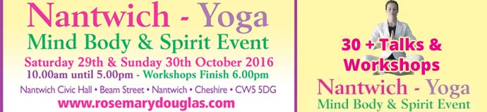 Nantwich Yoga- Mind Body Spirit Event 29th /30th October 2016