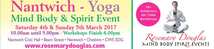 4th / 5th March Nantwich Yoga - Mind Body Spirit Event