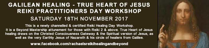 Galilean Healing - True Heart of Jesus Reiki Practitioners Day Workshop
