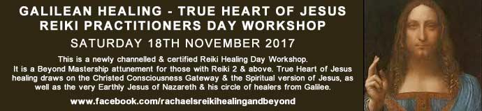 Galilean Healing - True Heart of Jesus Reiki Practitioners Day Workshop