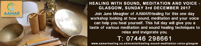 Healing with sound, meditation and voice – Glasgow