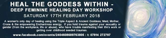Heal the Goddess Within: - Deep Feminine Healing Day Workshop