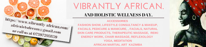 VIBRANTLY AFRICAN. LIFESTYLE AND HOLISTIC WELLNESS DAY.