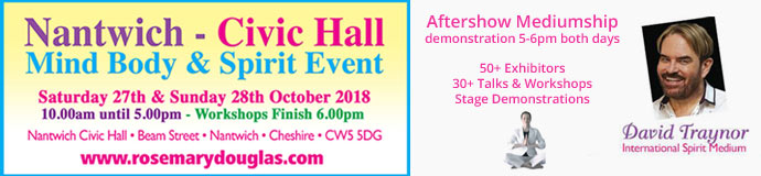 Nantwich Civic Hall Mind Body Spirit Event 27th /28th October 2018
