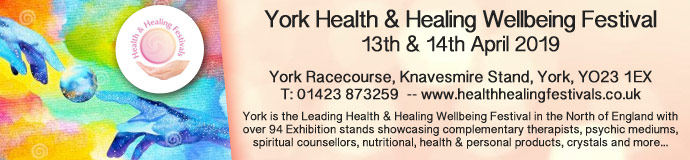 York Health & Healing Wellbeing Festival 13 & 14 April 2019