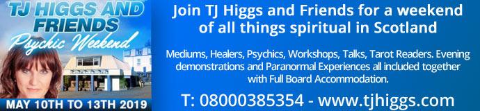 TJ Higgs & Friends Scotland - Psychic Weekend