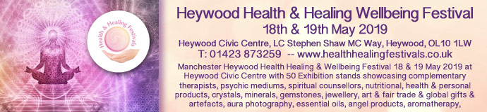 Heywood Health Healing & Wellbeing Festival 18 & 19 May 2019