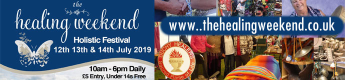 The Healing Weekend Festival 2019 12th, 13th & 14th July