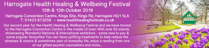 HARROGATE HEALTH HEALING & WELLBEING FESTIVAL 12 & 13 October 2019