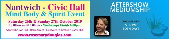 Nantwich Mind Body Spirit Event – 26th & 27th October 2019