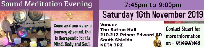 Sound Meditation Evening - LATE SESSION  SOUTH SHIELDS
