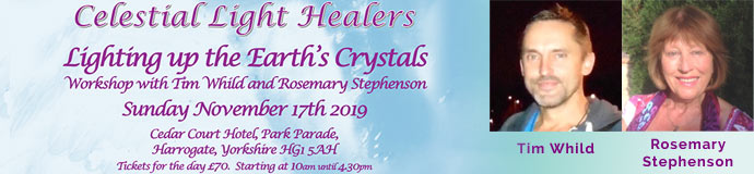Lighting up the Earths Crystals with Tim Whild & Rosemary Stephenson