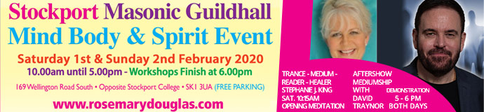 Stockport Masonic Guildhall Mind Body Spirit Event 1st/ 2nd February 2020 With 30 + FREE WORKSHOPS