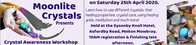 Crystal Awareness Workshop - Sat. 25th April 2020