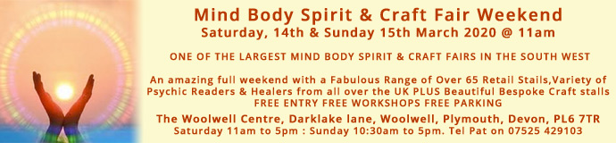 Mind Body Spirit & Craft Weekend Fair - 14th to 15th March 2020